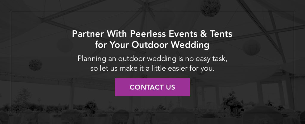 Contact Peerless Events & Tents for Outdoor Wedding Planning