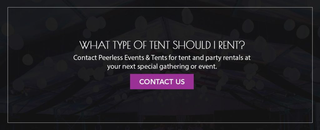 What Type of Tent Should I Rent?